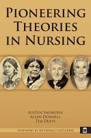 Pioneering Theories in Nursing PDF