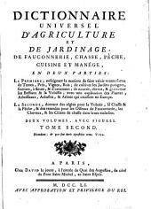 Dictionnaire universel d'agriculture et de jardinage: de fauconnerie, chasse, pêche, cuisine et manége : en deux parties ...