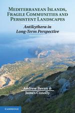 Mediterranean Islands, Fragile Communities and Persistent Landscapes