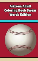 Arizona Adult Coloring Book Swear Words Edition