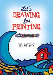 STEP BY STEP DRAWING MOTIFS: Let's Drawing for Printing