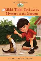 Rikki Tikki Tavi and the Mystery in the Garden PDF
