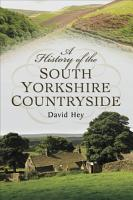 A History of the South Yorkshire Countryside PDF
