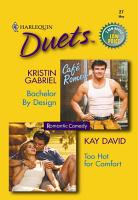 Bachelor by Design   Too Hot for Comfort PDF