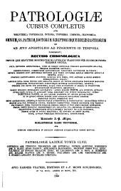 Patrologiae cursus completus: omnium SS. Patrum, doctorum scriptorumque ecclesiasticorum sive latinorum, sive graecorum. [Series latina], Τόμος 157