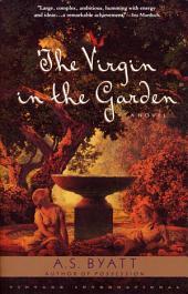 The Virgin in the Garden: A Novel