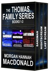 The Thomas Family Series Books 1-3
