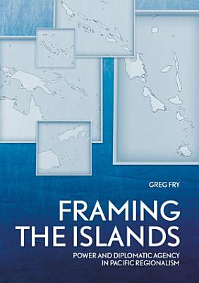 Framing the Islands