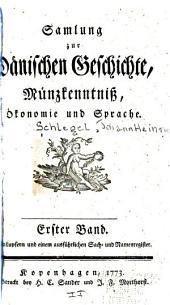 Samlung zur danischen Geschichte: Münzkenntniss, Ökonomie und Sprache