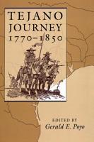 Tejano Journey  1770 1850 PDF