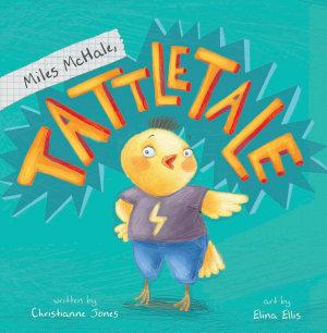 Miles McHale  Tattletale
