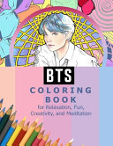 BTS Coloring Book for Relaxation, Fun, Creativity, and Meditation