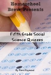 Fifth Grade Social Science Quizzes