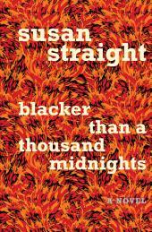 Blacker Than a Thousand Midnights: A Novel