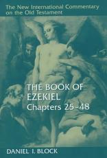 The Book of Ezekiel, Chapters 25 48