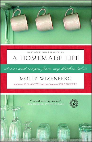 Download A Homemade Life Book