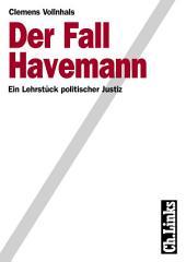 Der Fall Havemann: Ein Lehrstück politischer Justiz, Ausgabe 2