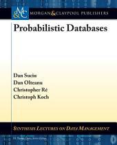 Probabilistic Databases