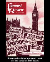 Feminist Review: Issue 48: The New Politics of Sex and the State