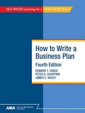 How To Write A Business Plan: EBook Edition, Edition 4
