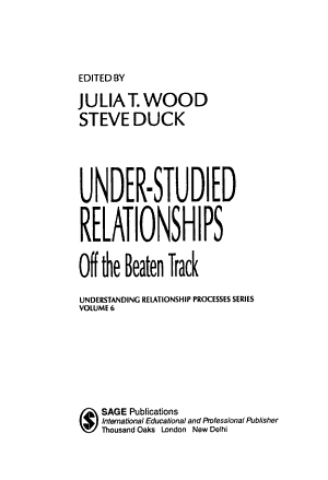 Under-Studied Relationships