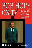 Bob Hope on TV  Thanks for the Video Memories PDF