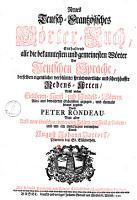 Neues Teutsch Frantz  sisches W  rterbuch  enthaltend alle die bekanntesten und gemeinesten W  rter der Teutschen Sprache     PDF