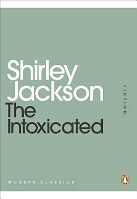 The Intoxicated