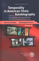Temporality in American Filmic Autobiography