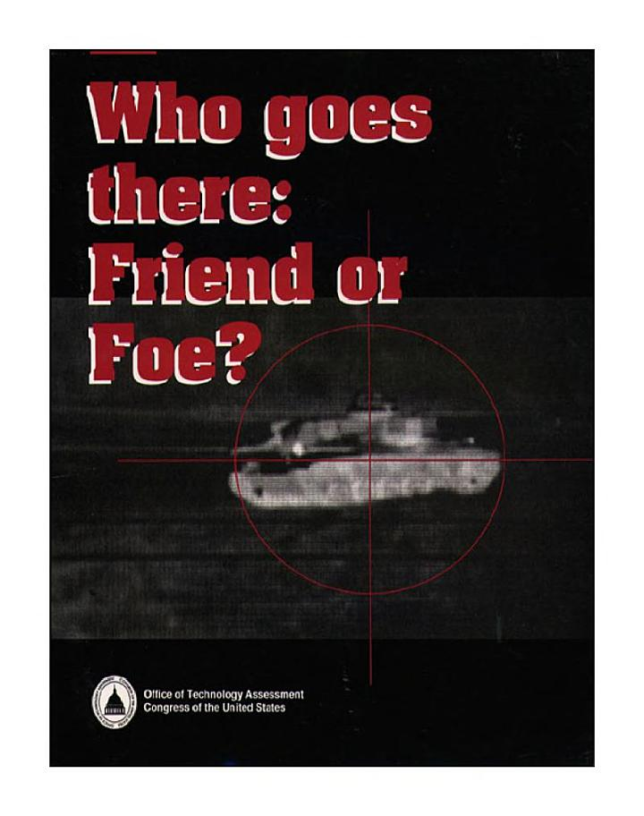 Who goes there : friend or foe?.