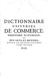 Dictionnaire universel de commerce: D-O