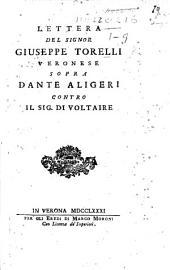 Lettera ... sopra Dante Aligeri contro il Sig. di Voltaire