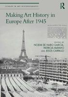 Making Art History in Europe After 1945 PDF