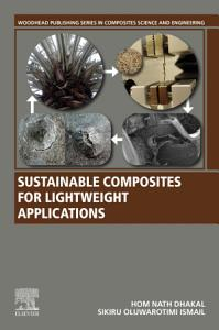 Sustainable Composites for Lightweight Applications