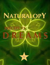 Naturalopy Precept 13: Dreams