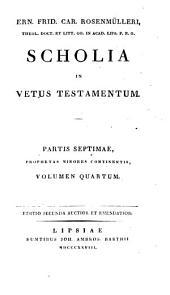 Scholia In Vetus Testamentum: Prophetae minores ; vol. 4. Zephania, Haggai, Zacharias, Maleachi, Volume 7, Issue 4
