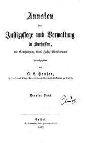 Annalen der Justizpflege und Verwaltung in Kurhessen: Band 9