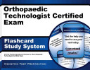 Orthopaedic Technologist Certified Exam Flashcard Study System PDF