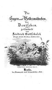 Die Sagen und Volksmährchen der Deutschen: Band 1