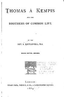 Thomas    Kempis and the Brothers of the Common Life Book