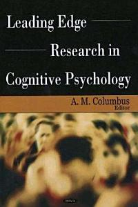 Leading Edge Research in Cognitive Psychology Book