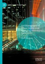 An Ethnography of Urban Exploration