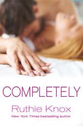 Completely: A New York Novel