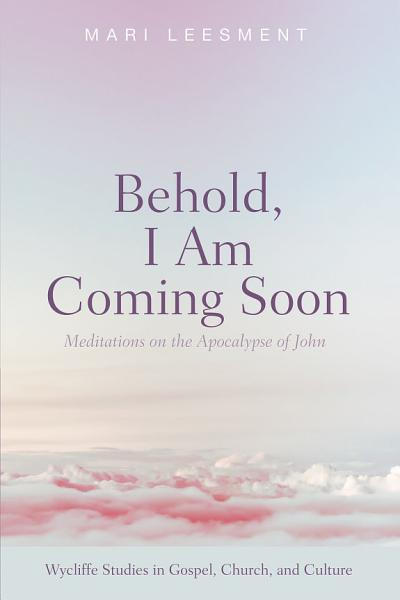 Behold  I Am Coming Soon PDF
