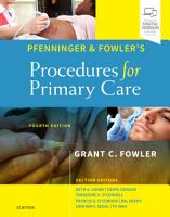 Pfenninger and Fowler s Procedures for Primary Care E Book PDF