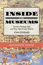 Inside the Museum — Mackenzie House