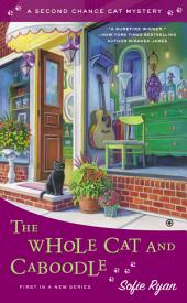 The Whole Cat and Caboodle: Second Chance Cat Mystery