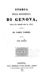 Storia della repubblica di Genova: dalla sua origine sino al 1814, Volume 2