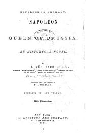 Napoleon and the Queen of Prussia: An Historical Novel