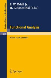 Functional Analysis: Proceedings of the Seminar at the University of Texas at Austin, 1986-87